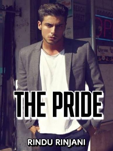 The Pride (English Version of Tentang Harga Diri)