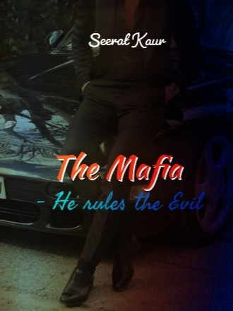 The Mafia - He rules the evil