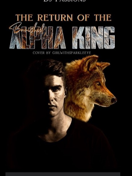 Return Of The Banished Alpha King