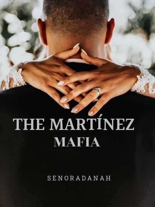 The Martinez Mafia