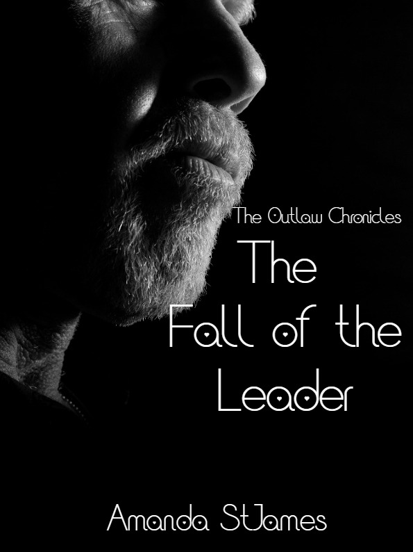 The Fall of the Leader: The Outlaw Chronicles: Book Two