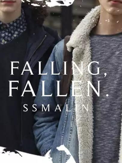 Falling, Fallen.