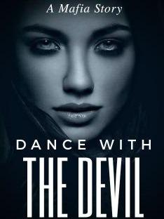 Dance with The Devil {A mafia story}