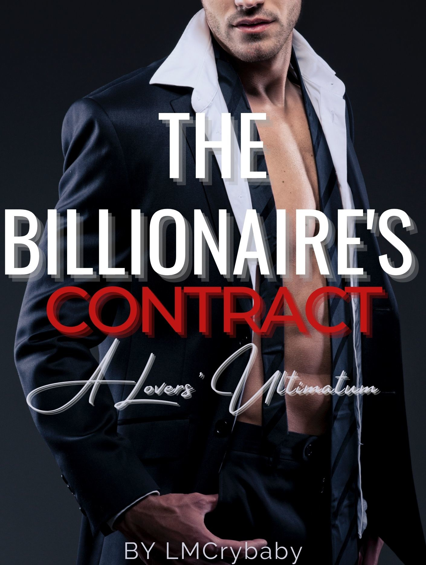 The Billionaire's Contract: A Lovers' Ultimatum