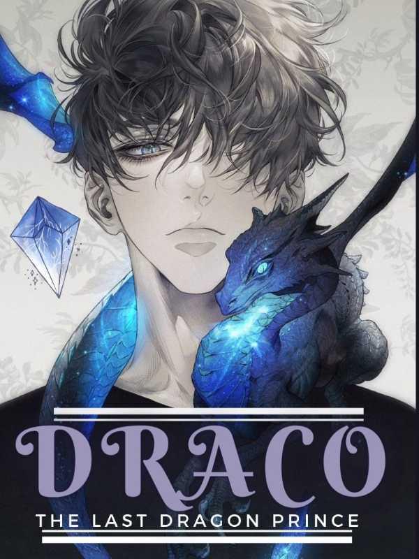 Draco (The Last Dragon Prince)