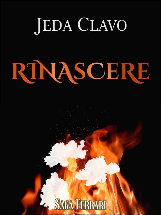 RINASCERE  (UNIVERSO FERRARI) 1RA BILOGÍA  RINASCERE