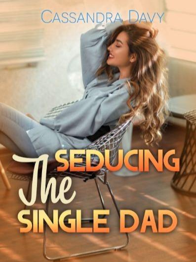 Seducing the Single Dad