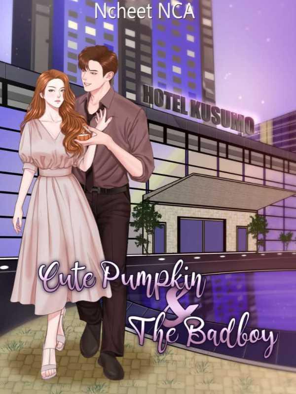 Cute Pumpkin & The Badboy