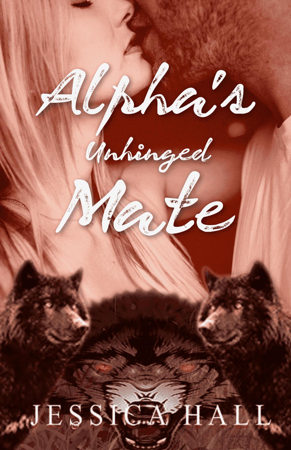 Alpha's Unhinged Mate (Hybrid Aria Sequel)