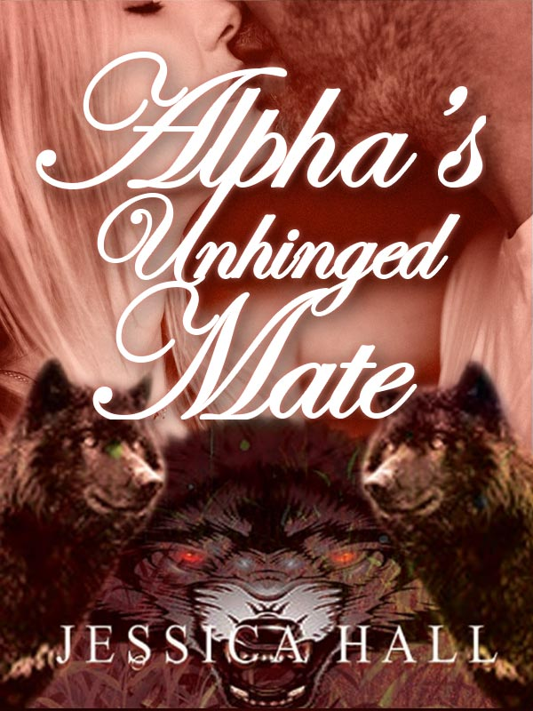 Alpha's Unhinged Mate (Hybrid Aria Sequel)