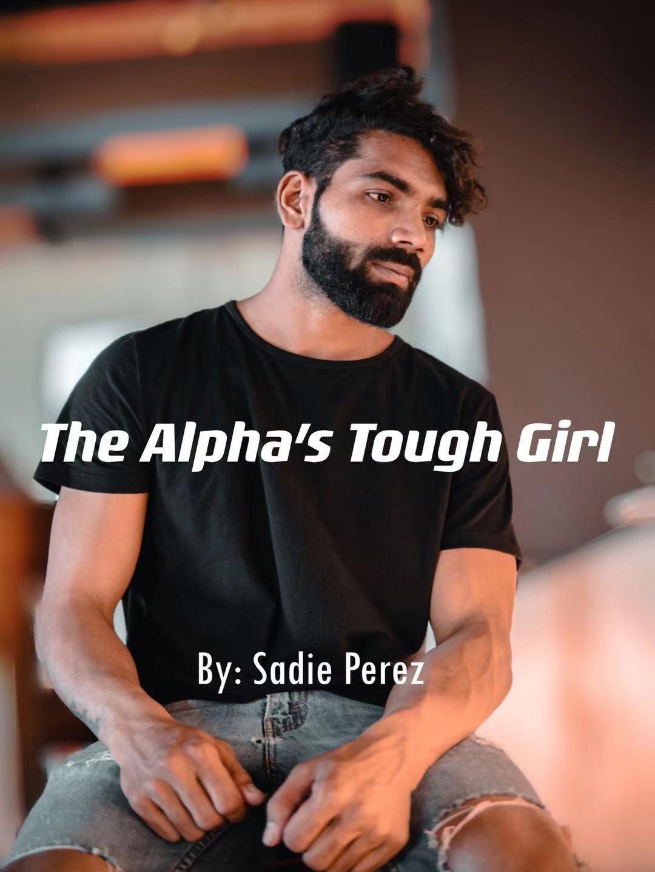 The Alpha's Tough Girl