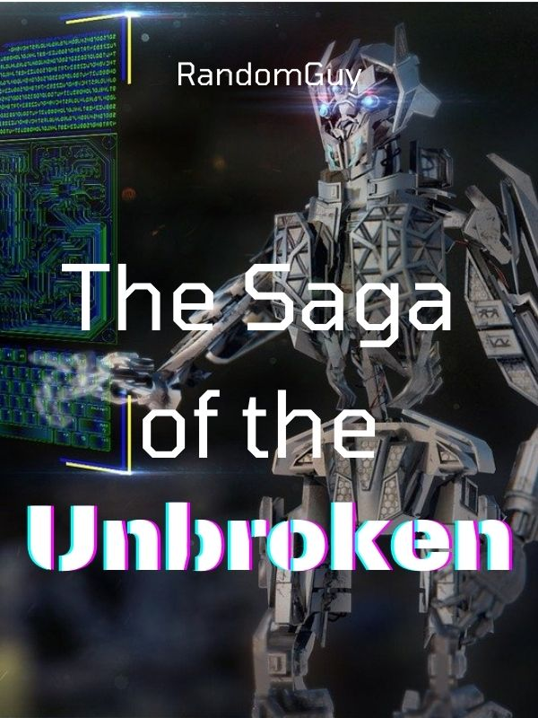 The Saga of the Unbroken