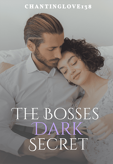 The Bosses Dark Secret