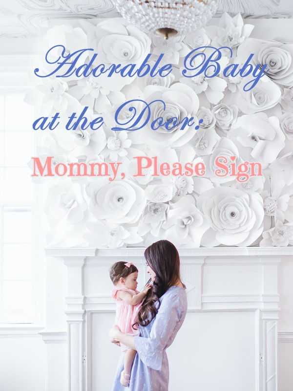 Adorable Baby at the Door: Mommy, Please Sign