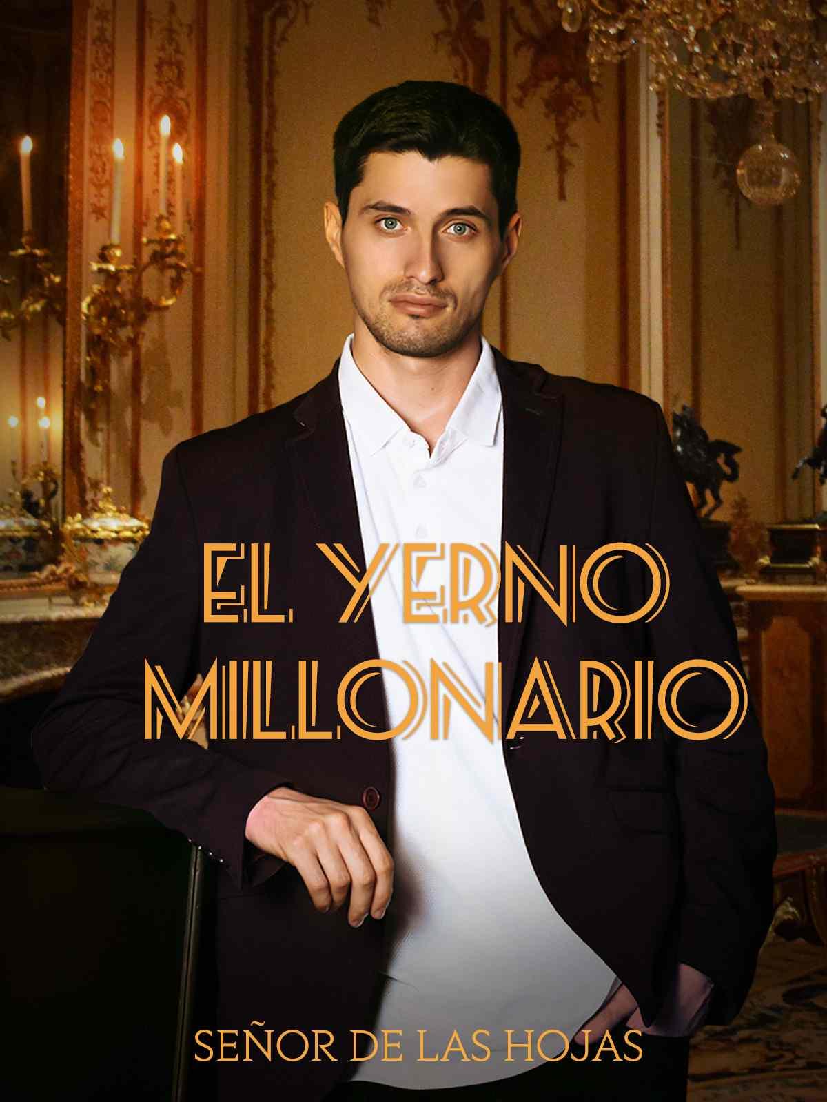 El Yerno Millonario