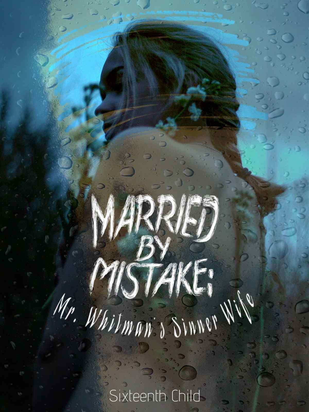 Married by Mistake: Mr. Whitman's Sinner Wife