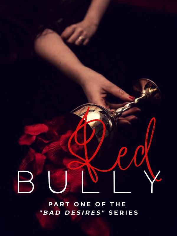 Red Bully (Bad Desires #1)