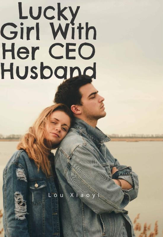 Lucky Girl With Her CEO Husband