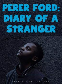 Perer Ford: Diary of a Stranger