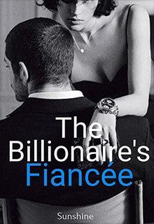 The billionaire's fiancée