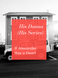 His Donna (His Series) - If Alexander Has a Heart