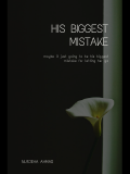 His Biggest Mistake